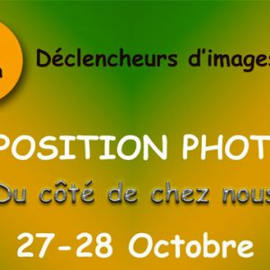 Exposition photographique de Déclench'Eur et Loir